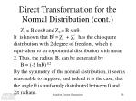 direct transformation for the normal distribution cont