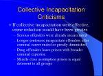collective incapacitation criticisms