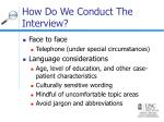 how do we conduct the interview