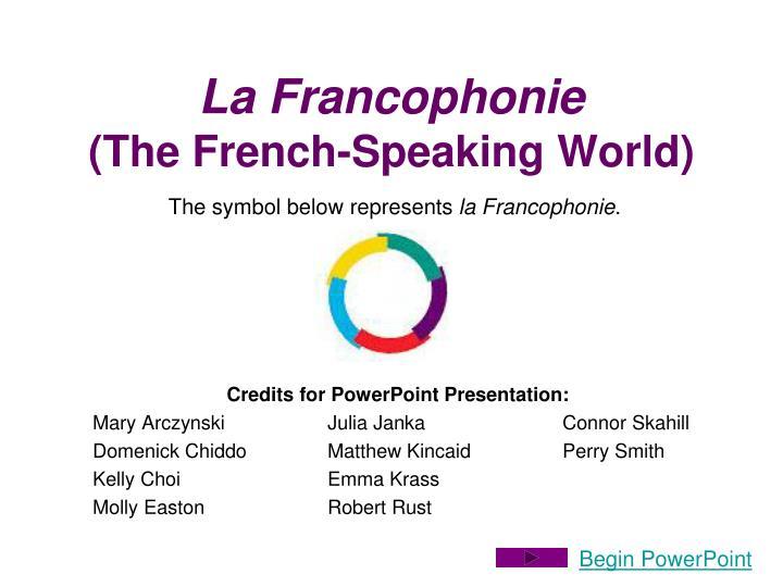 la francophonie the french speaking world n.