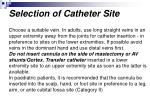 selection of catheter site