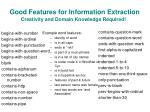 good features for information extraction