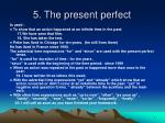 5 the present perfect