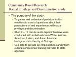 community based research racial privilege and discrimination study