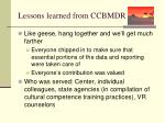 lessons learned from ccbmdr