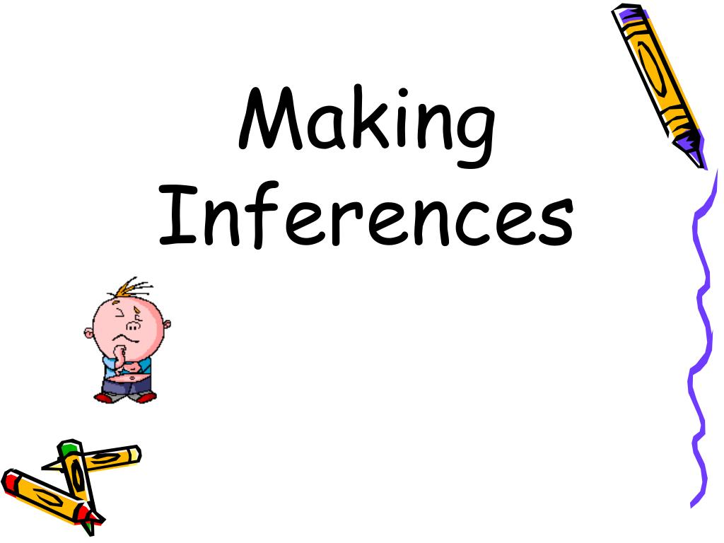 making inferences l.