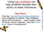 using logic problems can help students develop their ability to make inferences
