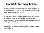 pay while receiving training