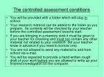 the controlled assessment conditions