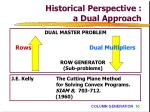 historical perspective a dual approach