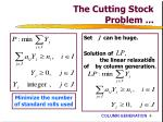 the cutting stock problem