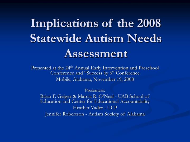 implications of the 2008 statewide autism needs assessment n.