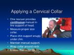 applying a cervical collar