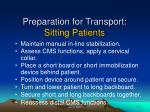 preparation for transport sitting patients
