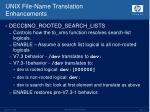 unix file name translation enhancements