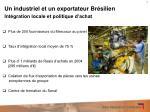 un industriel et un exportateur br silien
