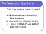 the generation gap game9