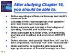 after studying chapter 16 you should be able to