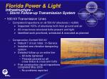 florida power light infrastructure storm follow up transmission system