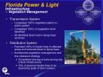 florida power light infrastructure vegetation management