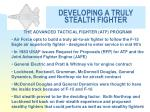 developing a truly stealth fighter14