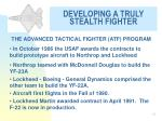 developing a truly stealth fighter15
