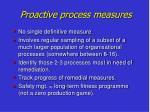 proactive process measures