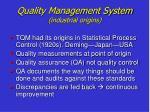 quality management system industrial origins