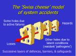 the swiss cheese model of system accidents