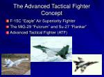the advanced tactical fighter concept