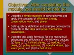 objectives after completing this module you should be able to