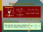 single moveable pulley