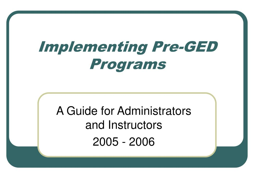 Implementing Pre-GED