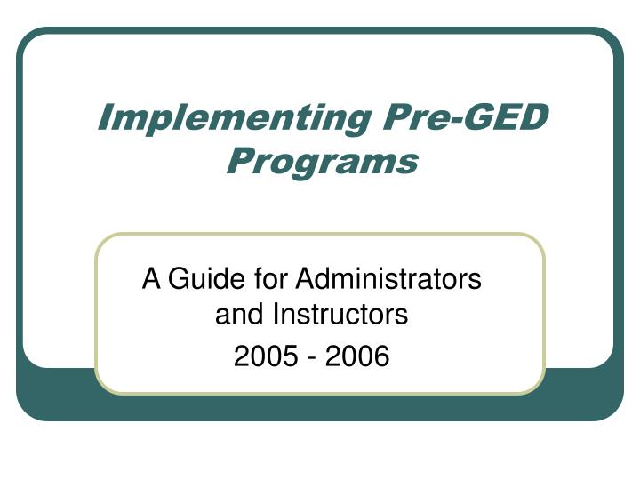 Implementing pre ged programs