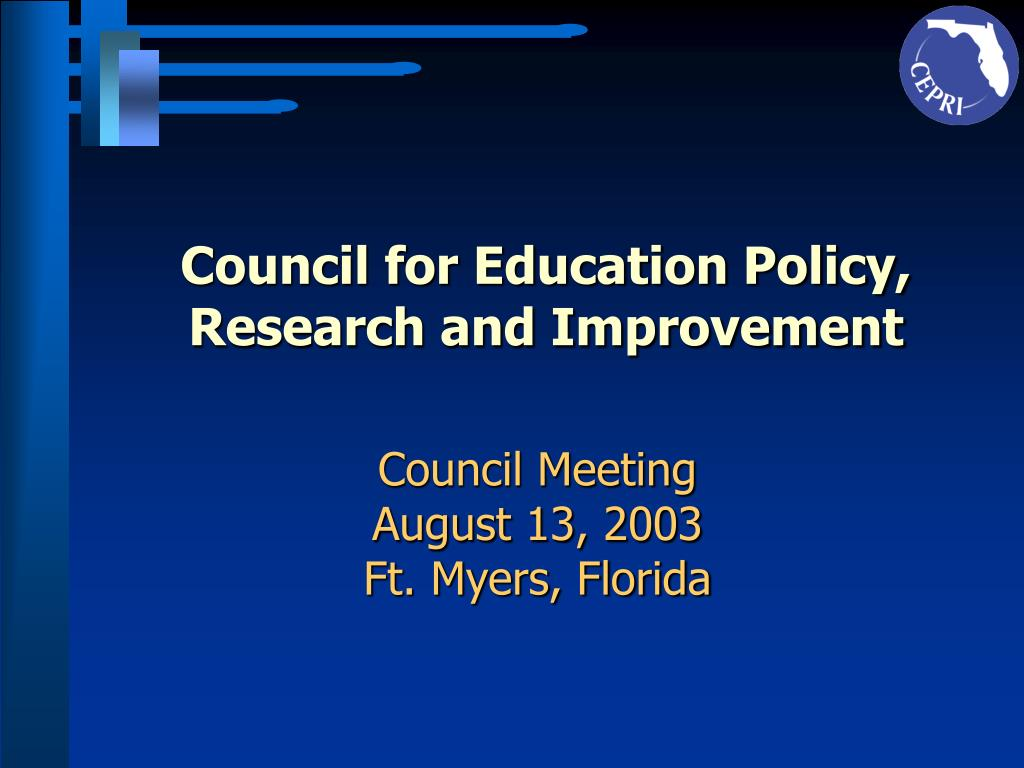 council for education policy research and improvement l.