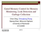 gated memory control for memory monitoring leak detection and garbage collection