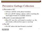 preventive garbage collection