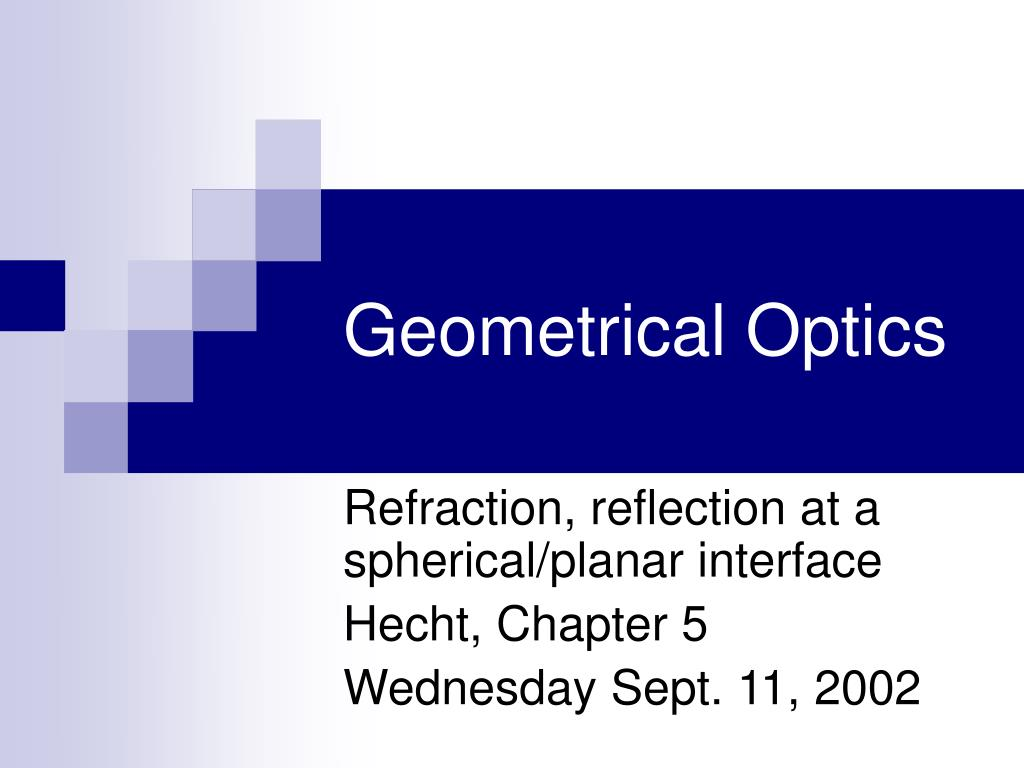geometrical optics l.