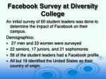 facebook survey at diversity college