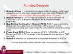 funding decision