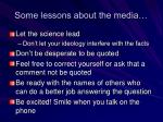 some lessons about the media