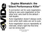 duplex mismatch the silent performance killer