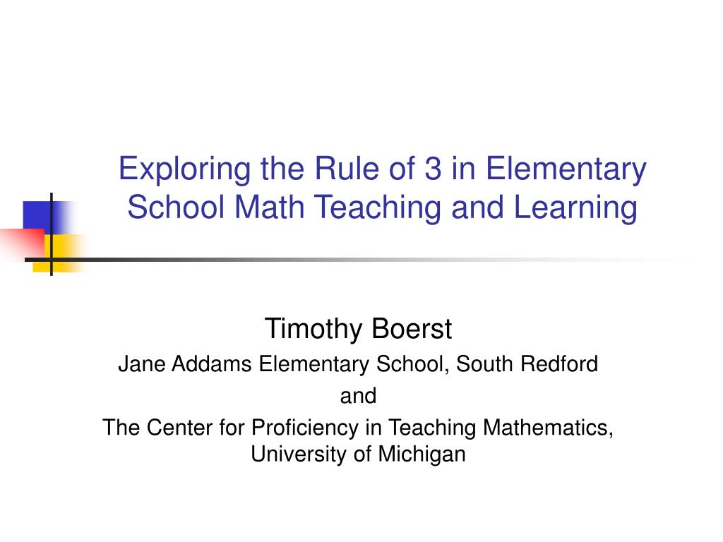 Exploring the Rule of 3 in Elementary School Math Teaching and Learning