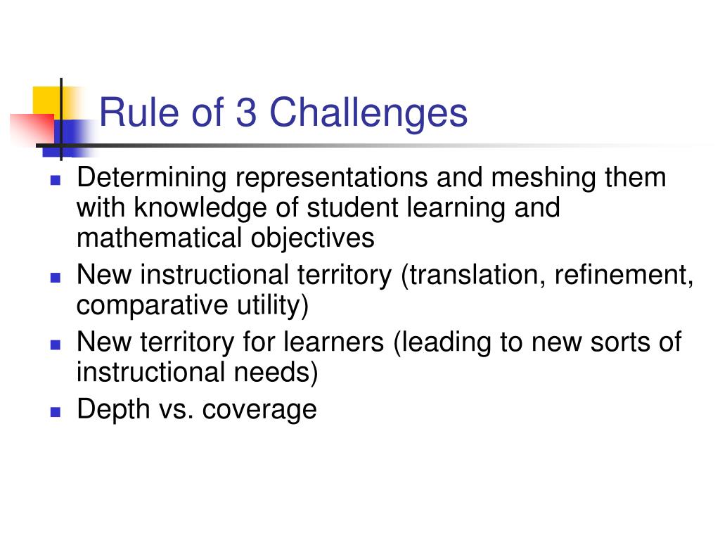 Rule of 3 Challenges