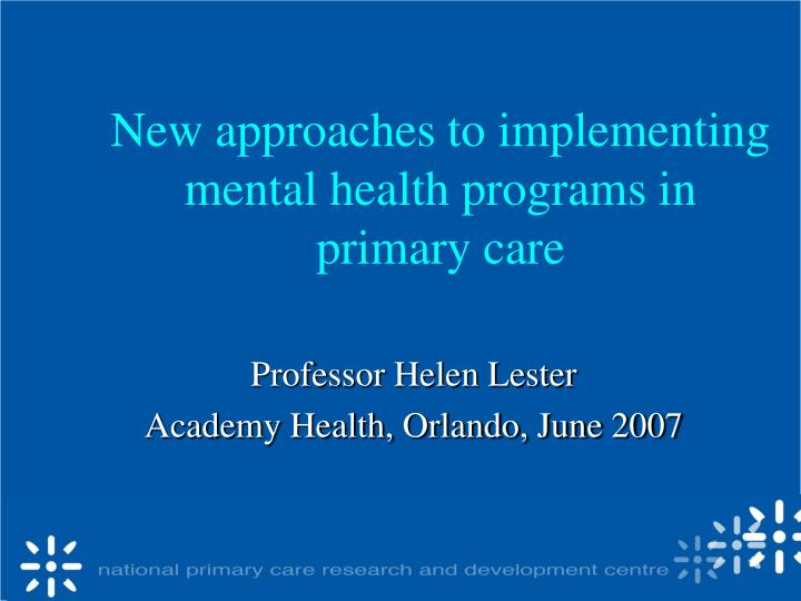 new approaches to implementing mental health programs in primary care n.