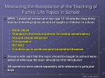 measuring the acceptance of the teaching of family life topics in school