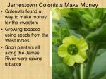 jamestown colonists make money