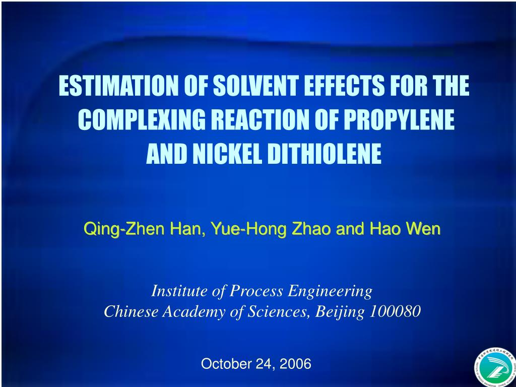 estimation of solvent effects for the complexing reaction of propylene and nickel dithiolene l.