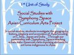 1 st unit of study social studies with symphony space asian curriculum arts project