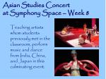 asian studies concert at symphony space week 8